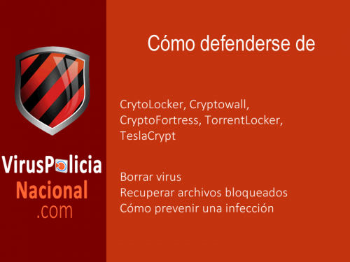 Borrar-virus-Cryptowall-CrytoLocker-CryptoFortress-TorrentLocker-TeslaCrypt